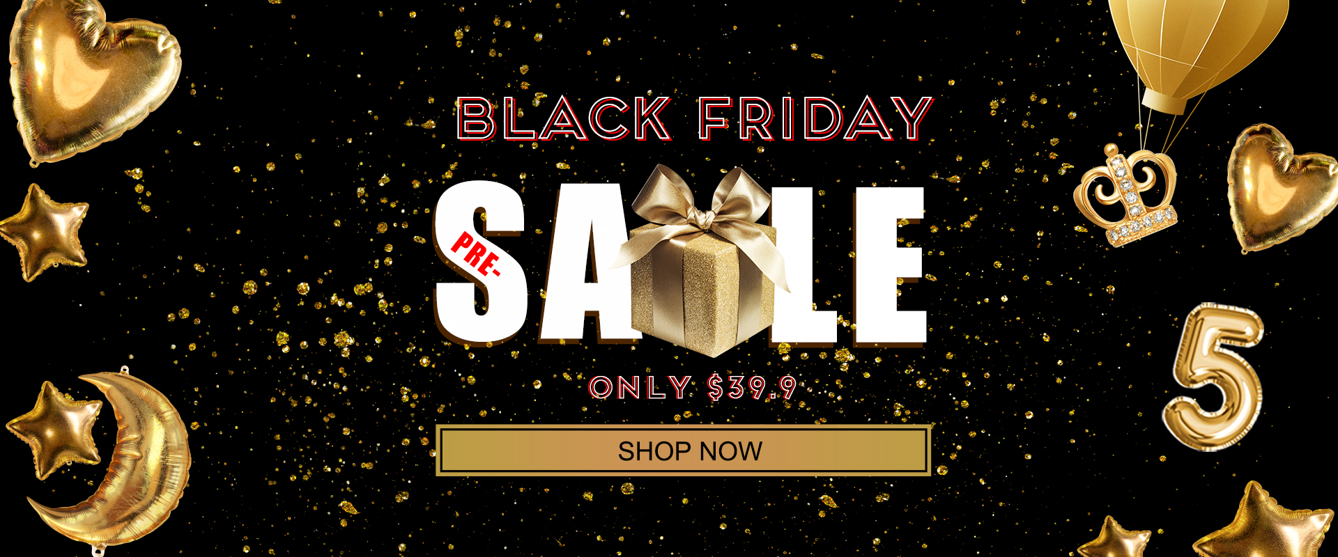 black friday pre-sale